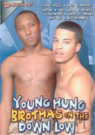 Young Hung Brothas On The Down Low Porn Movie