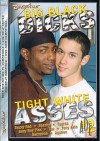 Big Black Dicks Tight White Asses #2 Porn Movie