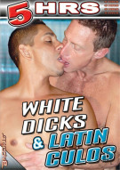 White Dicks & Latin Culos Porn Movie