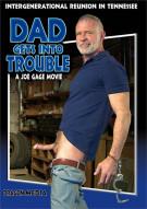 Dad Gets Into Trouble Porn Movie