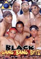 Black Gang Bang Boyz Porn Movie