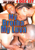 My Brotha My Luva 4-Pack Porn Movie