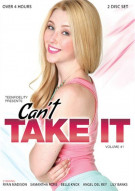 Cant Take It Vol. 1 Porn Video