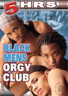 Black Mens Orgy Club Porn Movie