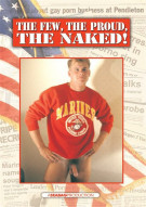 Few, The Proud, The Naked!, The Porn Movie