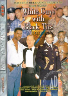 White Guys with Black Ties Porn Movie