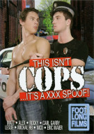 This Isnt Cops...Its A XXX Spoof! Porn Movie