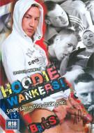 Hoodie Wankers! Porn Movie