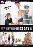 My Boyfriend Is Gay 12 Porn Movie