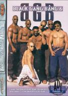 Black Gang Bang #6 Porn Movie
