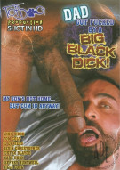 Dad Got Fucked By A Big Black Dick! Porn Movie