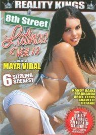 8th Street Latinas Vol. 12 Porn Movie