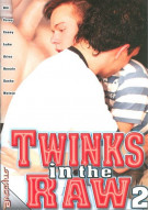 Twinks In The Raw 2 Porn Movie