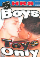 Boys Toys Only Porn Movie