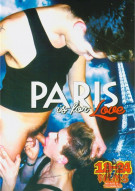 Paris Is For Love Porn Movie