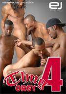 Thug Orgy 4 Porn Movie