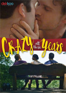 Crazy All These Years Porn Movie