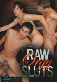 Raw Orgy Sluts Porn Movie