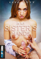 In My Sisters Hands Porn Video