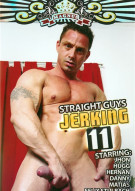 Straight Guys Jerking 11 Porn Movie