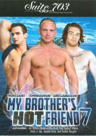 My Brothers Hot Friend Vol. 7 Porn Movie