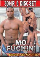 Mo Fuckin Porn Movie