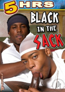 Black In The Sack Porn Movie