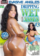 Dripping Wet Black Asses #3 Porn Movie