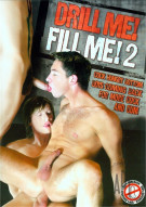 Drill Me! Fill Me! 2 Porn Movie