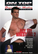 Boy Toy Wrestling 2 Porn Movie
