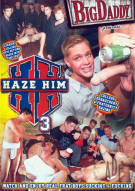 Haze Him 3 Porn Movie