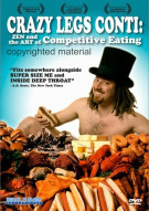 Crazy Legs Conti: Zen And The Art Of Competitive Eating Porn Movie