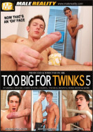 Too Big For Twinks 5 Porn Movie