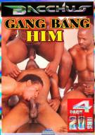 Gang Bang Him 4-Pack Porn Movie