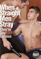 When Straight Men Stray Porn Movie