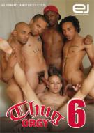 Thug Orgy 6 Porn Movie