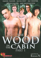 Wood In The Cabin Part 1, The Porn Movie