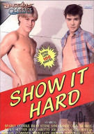 Show It Hard Porn Movie