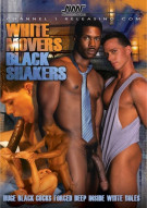 White Movers Black Shakers Porn Movie