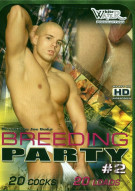 Breeding Party #2 Porn Movie