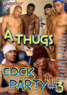 Thugs Cock Party #3, A Porn Movie