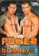 Power House Breeders Porn Movie