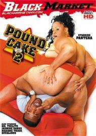 Pound Cake 2 Porn Movie
