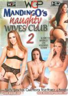 Mandingos Naughty Wives Club 2 Porn Movie
