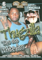 Thugzilla: Taps That White Ass Porn Movie