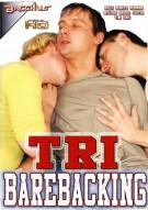 Tri Barebacking Porn Movie