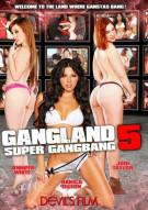 Gangland Super Gang Bang 5 Porn Video