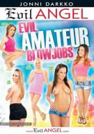Evil Amateur Blowjobs Porn Video