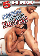 Brothas After Hours Porn Movie