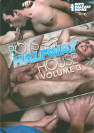 Boys Halfway House Volume 3 Porn Movie